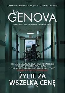 """""""Życie za wszelką cenę"""" Lisa Genova"""