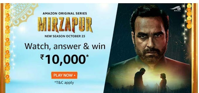 Amazon Mirzapur Quiz Answers Win – Rs.10000 Pay Balance