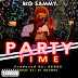 Big Sammy - Party Time (MP3 DOWNLOAD)