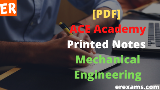 ACE Academy Hand Written Notes Mechanical Engineering