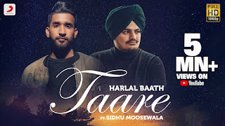 Punjabi song lyrics TAARE LYRICS - SIDHU MOOSE WALA & HARLAL BATH