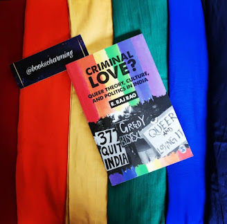 Criminal Love?: Queer Theory, Culture, and Politics in India by R. Raj Rao