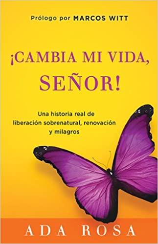 ¡Cambia Mi Vida, Señor! – Ada Rosa (Libro)