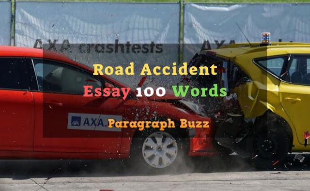 Essay on Road Accident 150 Words