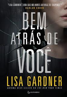 Capa do livro Bem atrás de você - Lisa Gardner