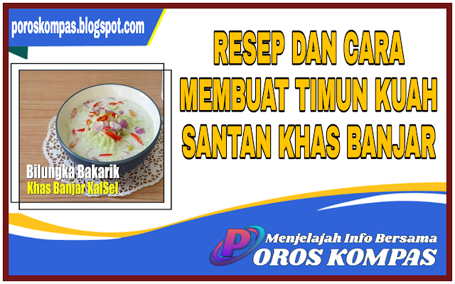 Resep Mеntіmun Kuah Sаntаn Khas Banjar