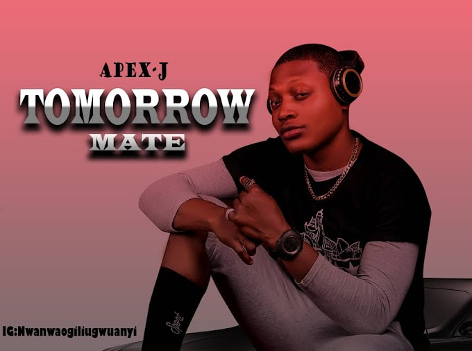 Music: Apex J - Tomorrow Mate