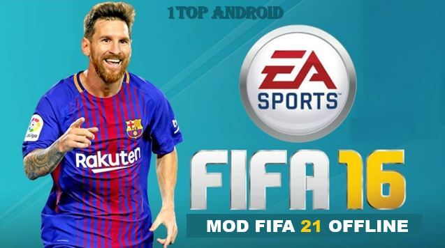 FIFA 21 Mod FIFA 16 apk+obb+data Offline Download