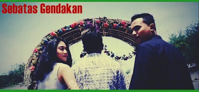 Sebatas Gendakan - NDX A.K.A feat. PJR