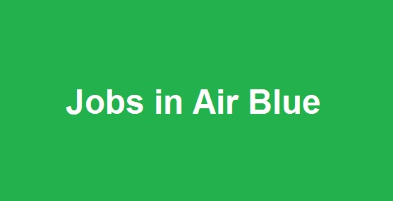 Jobs in Air Blue - Latest Career Opportunities at Airblue 2018 - Apply Now