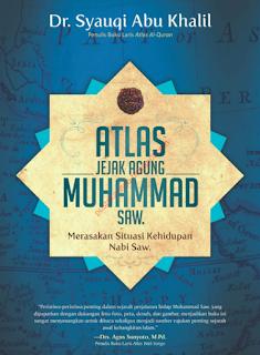 Terjemah Buku Atlas Jejak Agung Muhammad SAW