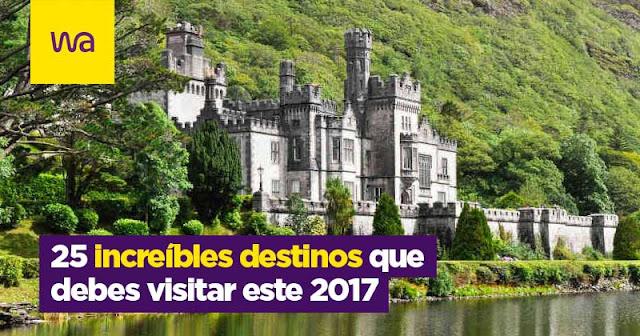 25 increíbles destinos que debes visitar este 2017