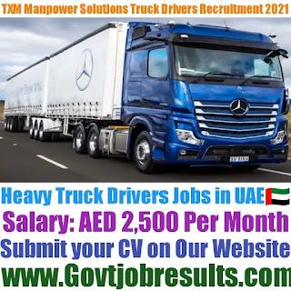 TXM Manpower Solutions Heavy Truck Driver Recruitment 2021-22