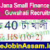 Jana Small Finance Bank Guwahati Recruitment 2021: Apply for 40 Sales and collection Vacancy