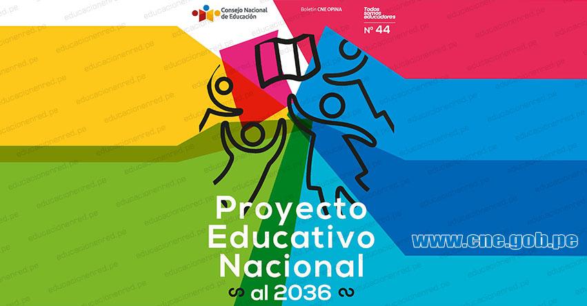 PROYECTO EDUCATIVO NACIONAL AL 2036: Proceso de construcción del PEN [DESCARGAR .PDF] CNE - www.cne.gob.pe