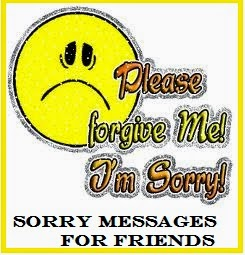 Sorry Messages : Friends