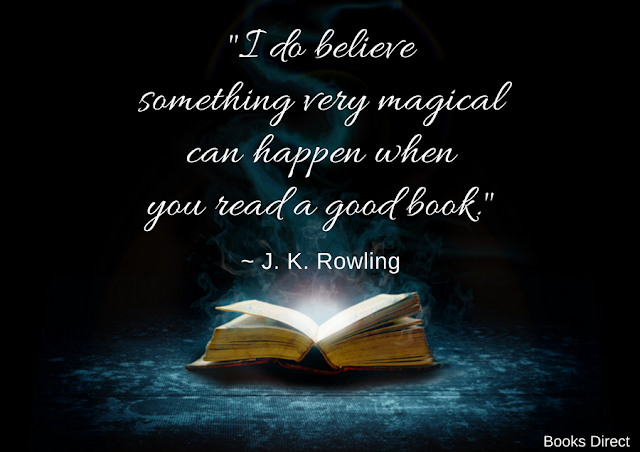 """I do believe something very magical can happen when you read a good book."" ~ J. K. Rowling"