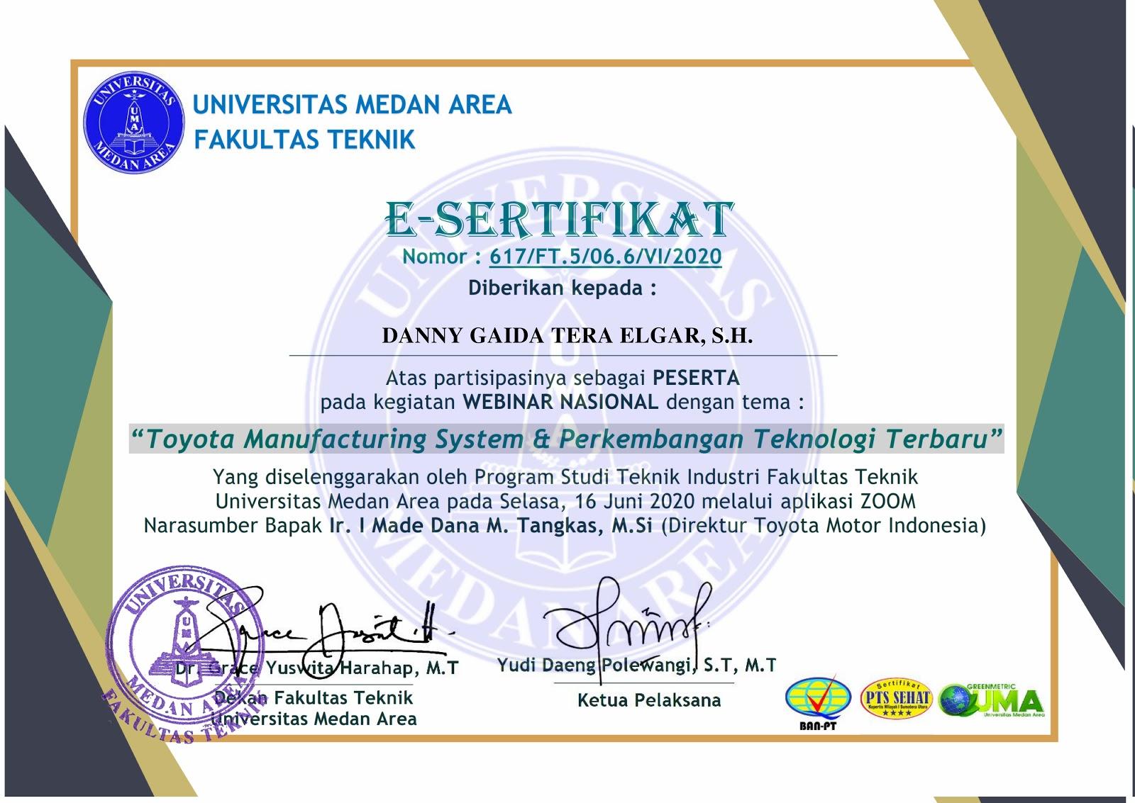 E-Sertifikat Toyota Manufacturing System & Perkembangan Teknologi Terbaru | Fakultas Teknik Universitas Medan Area (UMA) | Selasa, 16 Juni 2020