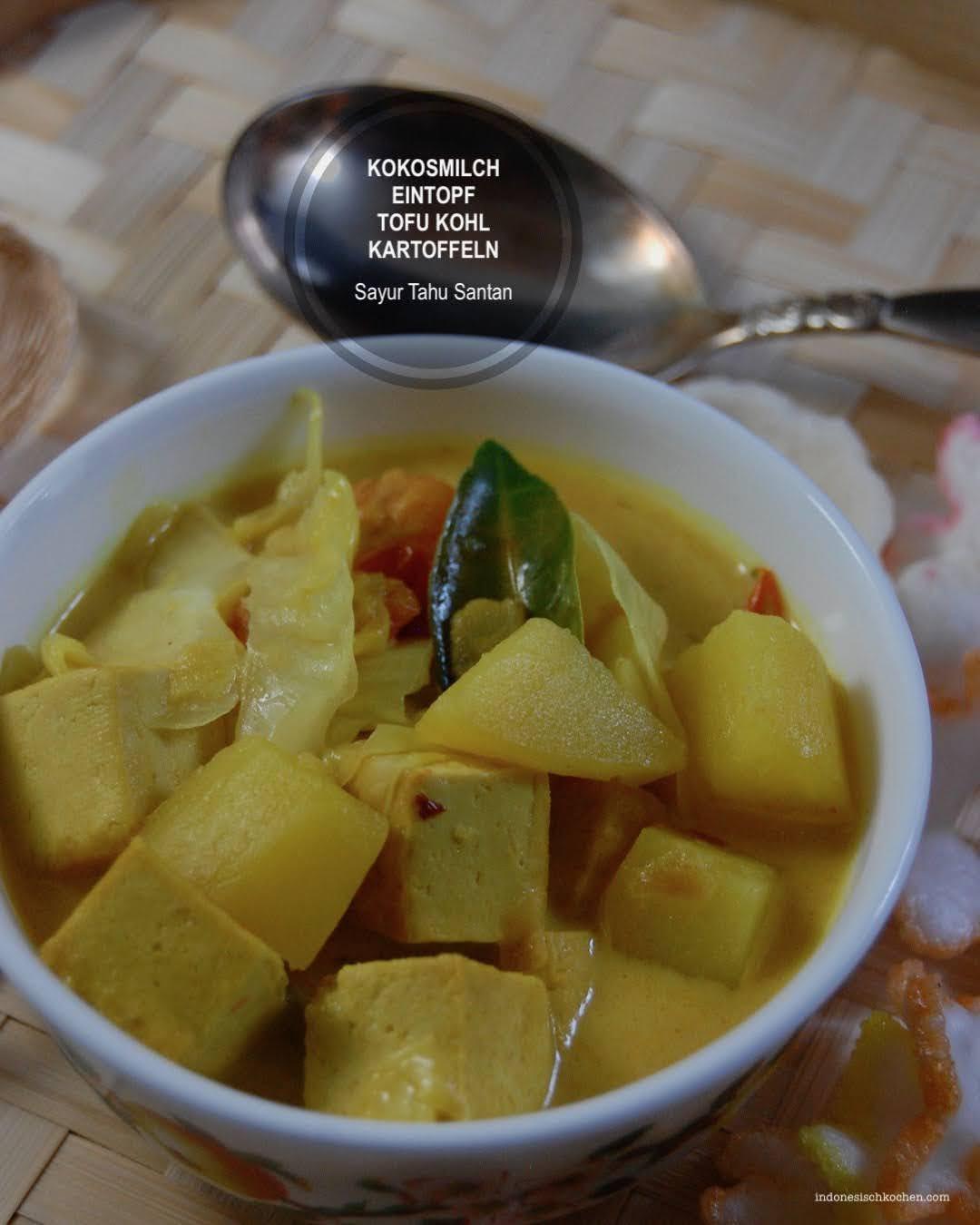 Rezept Veganer Eintopf mit Tofu, Kohl und Kartoffeln, Indonesisch Kochen