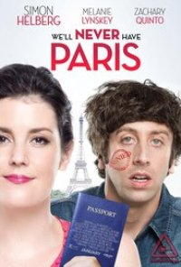 Watch We'll Never Have Paris Online Free in HD
