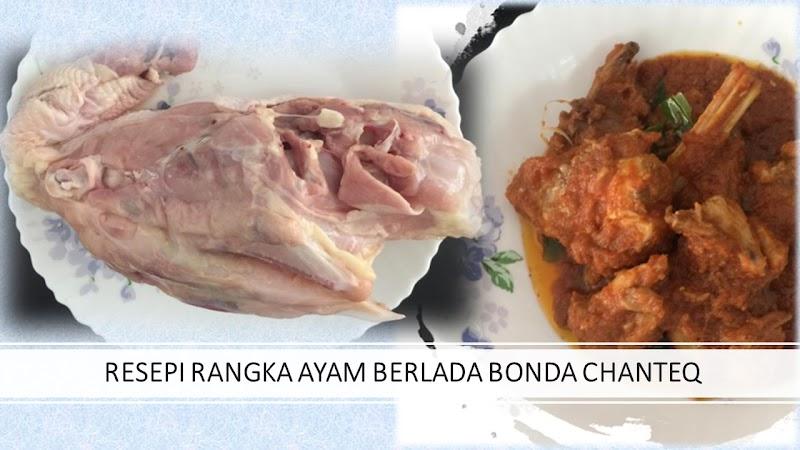 Resepi Rangka Ayam Berlada