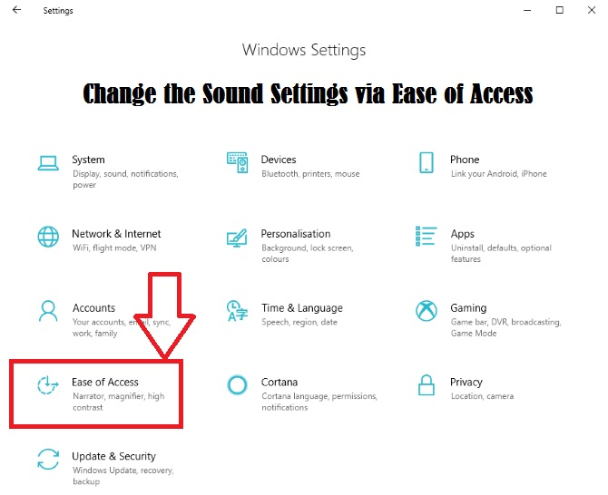 Change the Sound Settings via Ease of Access