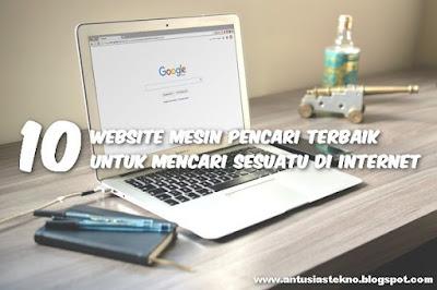 10 Website Mesin Pencari Terbaik