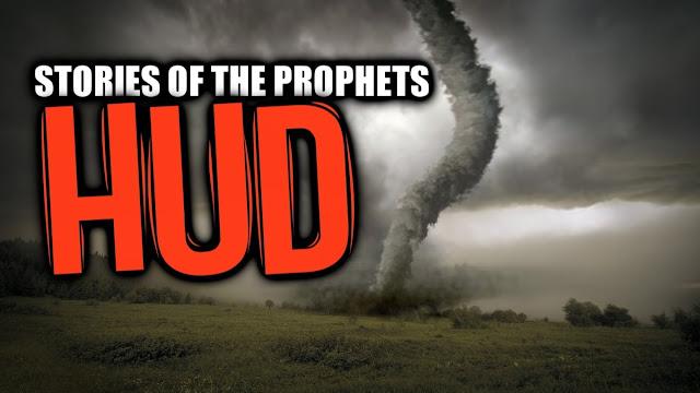 Cerita Sejarah Kisah Nabi Hud as dan Mukjizatnya