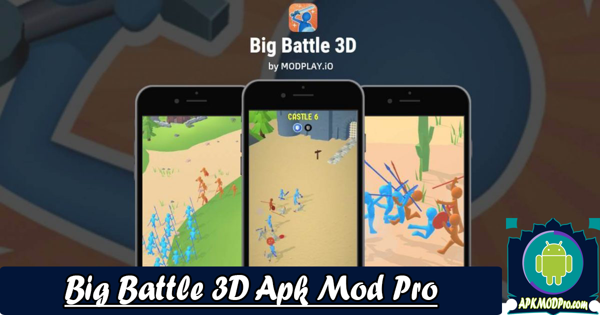 Download Big Battle 3D MOD APK 1.1.1 (Unlimited Money) Terbaru 2020