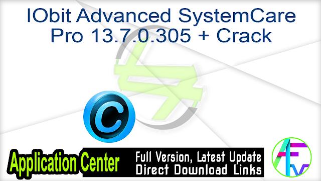 IObit Advanced SystemCare Pro 13.7.0.305 + Crack