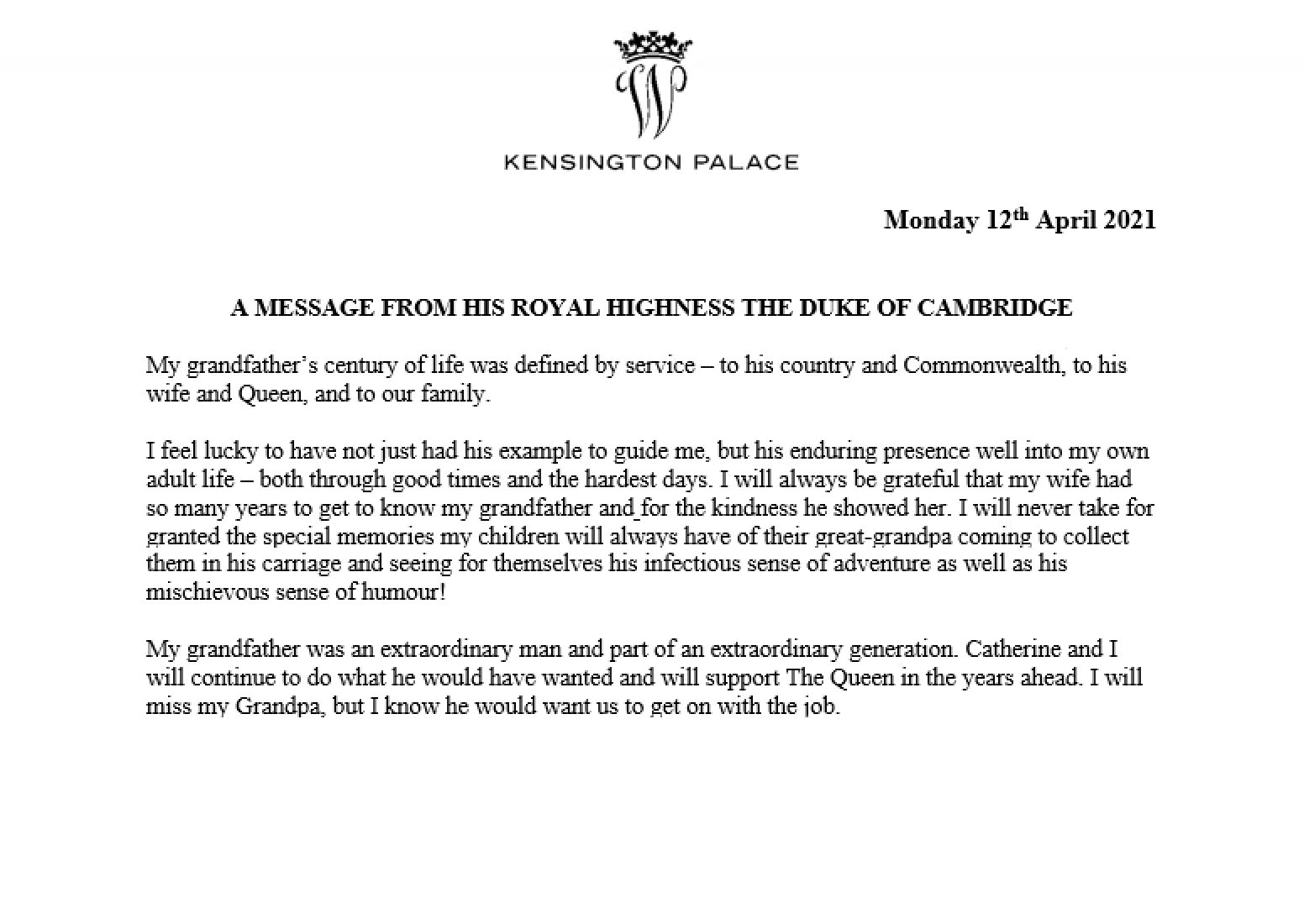 The Duke of Cambridge paid tribute to his Grand Father