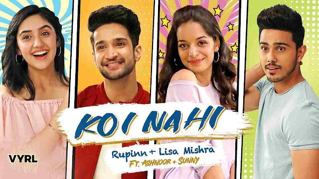 Koi Nahi Lyrics – Rupinn & Lisa Mishra