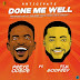 Preye Odede - Done Me Well Ft. Tim Godfrey Song Mp3 Audio [Download and Lyrics]