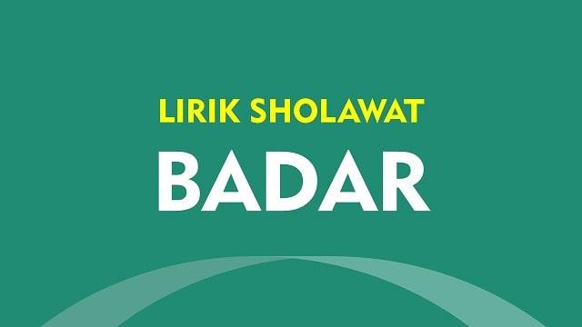 Lirik Sholawat Badar - Arab Latin dan Artinya