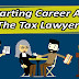 A Stepwise Guide For Making A Career As Tax Lawyer
