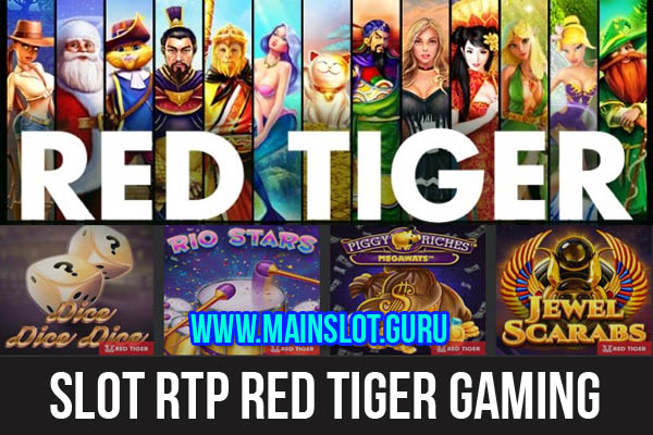 Slot RTP Red Tiger Gaming
