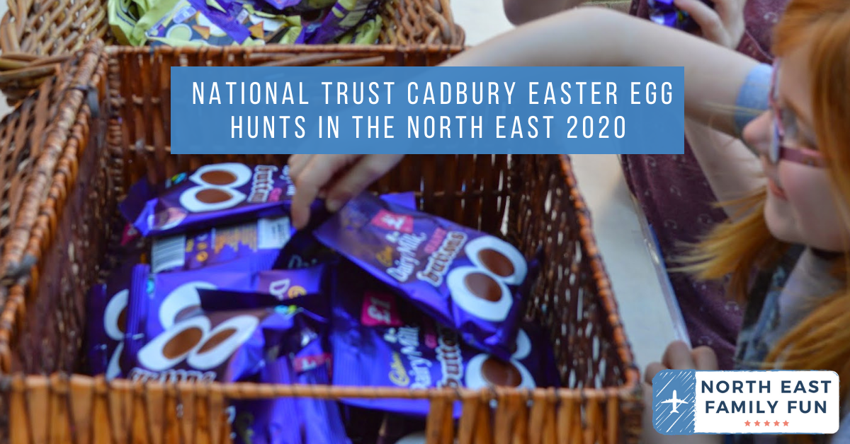 National Trust Cadbury Easter Egg Hunts in the North East 2020