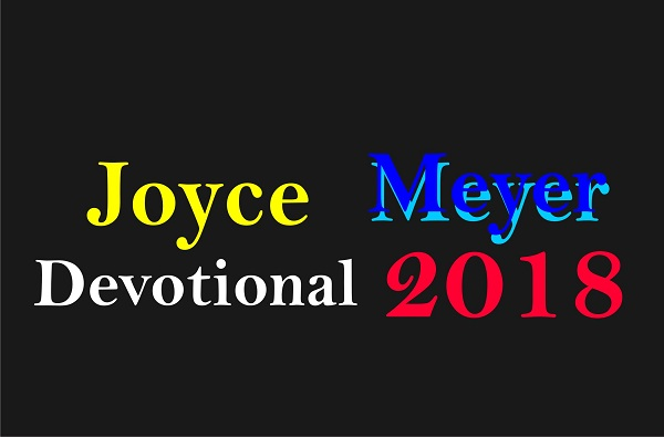 Devotional by Joyce Meyer January 27, 2018