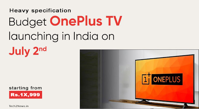 https://www.tech2news.in/2020/06/one-plus-tv-launching-on-2-july-will-be.html