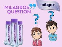 MILAGROS QUESTION ?
