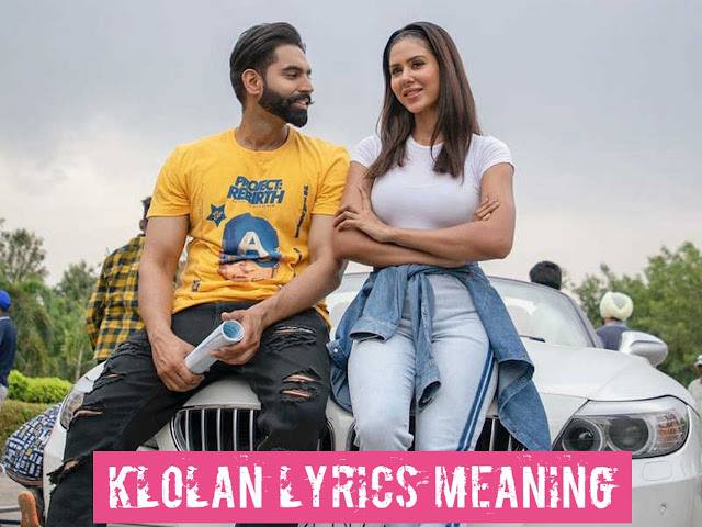 Klolan lyrics Meaning In Hindi