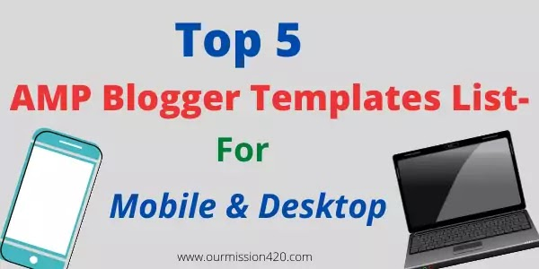 Best amp blogger template 2021