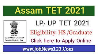 Assam TET 2021: