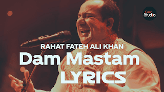 dam mastam lyrics, dam mastam song lyrics, lyrics dam mastam, dam mastam mp3 song lyrics #CokeStudio12