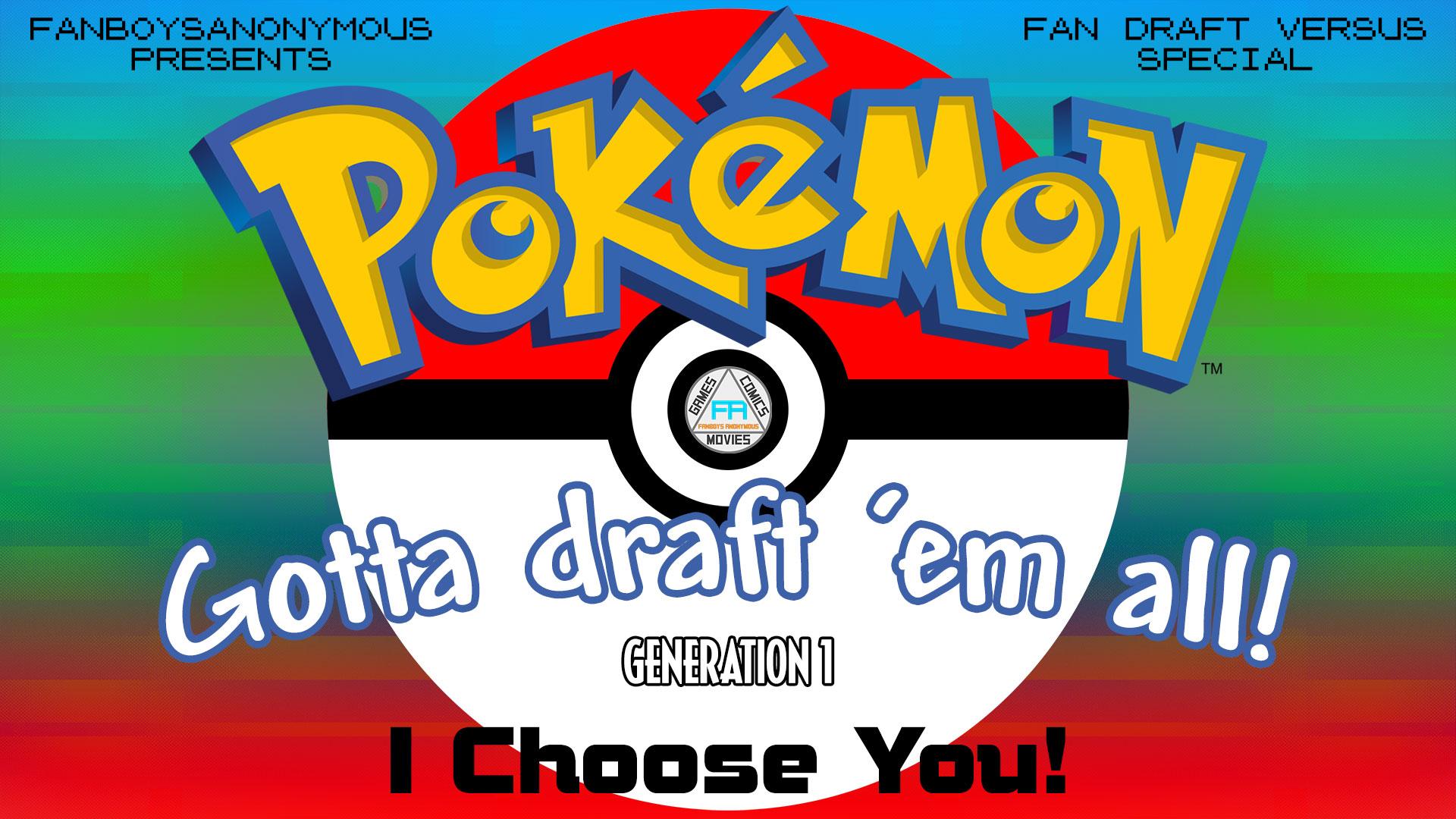 Pokemon Draft I Choose You Generation 1