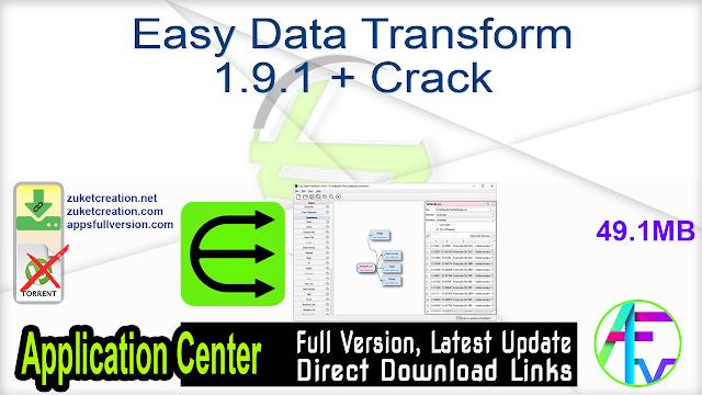 Easy Data Transform 1.9.1 + Crack