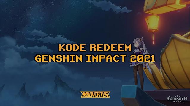 Daftar Redeem Code Genshin Impact Terbaru 2021