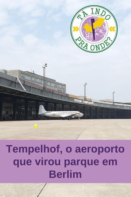 Tempelhof: o aeroporto desativado que virou parque em Berlim