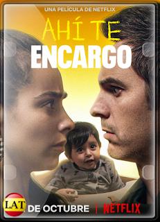 Ahí te Encargo (2020) WEB-DL 720P LATINO