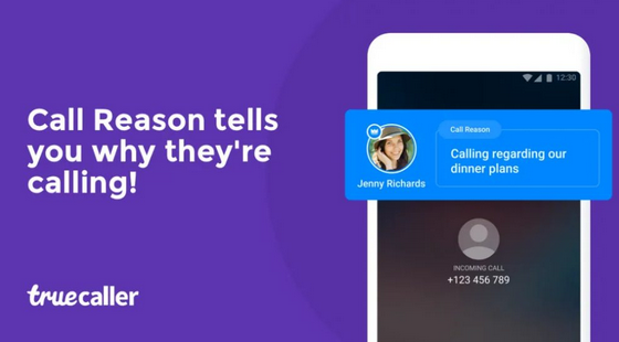 You can now Know The Reason Someone is Calling You Using Truecaller New Feature